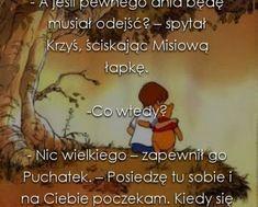 cytaty-kubus-puchatek - TeMysli.pl - Inspirujące myśli, cytaty, demotywatory, teksty, ekartki, sentencje Cringe, Winnie The Pooh, Poems, Love, Quotes, Cards, Amor, Quotations, Winnie The Pooh Ears