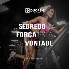 Motivação fitness: A segredo da força está na vontade.  #força #vontade #motivação #fitness #determinação