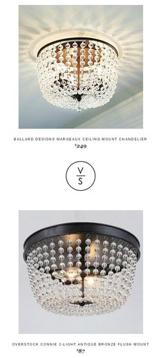 @ballarddesigns  Margeaux Ceiling Mount Chandelier $249 Vs @overstock Connie 2-Light Antique Bronze Flush Mount $87