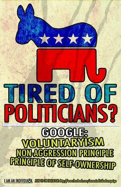 Tired of politicians?