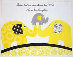 Children's Room Art Decor, Baby Room Art Decor, Kids Wall Art, Elephant, Yellow, Gray, First We Had Each Other.., 8x10 Print. $14.00, via Etsy.