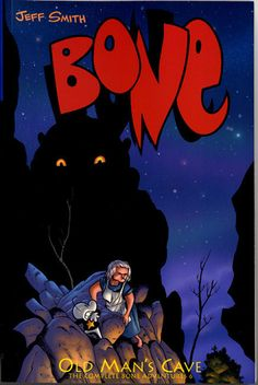 Bone Series. Book Six. Graphic Novel. Old Man's Cave by Jeff Smith.  Great Fun. Read it right away, just start with Book 1 and let the series flow/good times roll. Read in 2013.