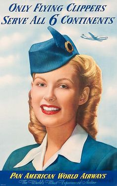 Only Flying Clippers Pan American Stewardess Vintage Travel Art Poster Print - Landscape Art - Ideas of Landscape Art Travel Ads, Airline Travel, Air Travel, Retro Poster, Vintage Travel Posters, Air France, Vintage Advertisements, Vintage Ads, Retro Airline