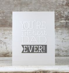 Best Dad Ever Card by Laurie Willison for Papertrey Ink (May 2015)