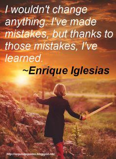 Exquisite Quotes: 45 Enrique Iglesias Quotes