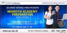 "Selamat Datang para peserta ""Mikrotik Academy Preparation"" oleh Information Multimedia Technology"