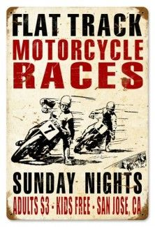 Show you love for the history of motorcycles with a motorcycle signs for your garage or man cave or woman cave. Harley signs, Indian signs and lot of vintage motorcycle signs. Flat Track Motorcycle, Flat Track Racing, Motorcycle Posters, Retro Motorcycle, Motorcycle Style, Enfield Motorcycle, Motorcycle Images, Motorcycle Tattoos, Dirt Racing