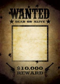 Download free FBI and Old West Wanted Poster Templates for Word, Power Point, Photoshop and more. Many Most Wanted templates available!