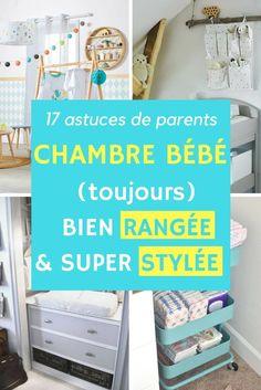 Une chambre de bébé (toujours) bien rangée et super stylée ? Voici 17 astuces de parents.