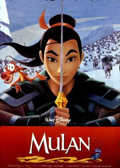 30 Day Disney Movie Challenge, Day Eleven: Happiest movie. Mulan? Because fuck you, I'm a warrior, that's why.