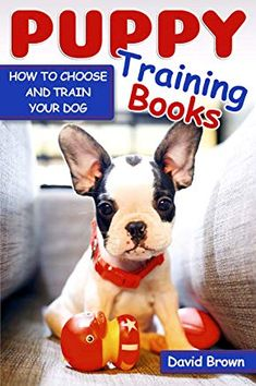 Puppy Training Books (book) by David Brown - How To Train Your Dog Dog Books, Animal Books, Dog Training Books, Training Your Dog, Dog Psychology, Puppy Obedience Training, Sleeping Puppies, Dog Facts, Dog Behavior