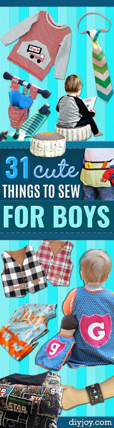 Best Sewing Projects to Make For Boys - Creative Sewing Tutorials for Baby Kids and Teens - Free Patterns and Step by Step Tutorials for Jackets, Jeans, Shirts, Pants, Hats, Backpacks and Bags - Easy DIY Projects and Quick Crafts Ideas http://diyjoy.com/cute-sewing-projects-for-boys