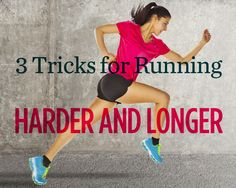 3 Tricks for Running Harder and Longer - #1 Track WOD -Warm up 10 to 20 minutes easy jogging -Run 6 x 800 meters at your 5K race pace with a 400-meter jog between each (The interval pace should feel difficult but sustainable for a half mile. During the 400-meter recovery, focus on bringing your heart rate down and mentally preparing for the next interval) *By the end of this workout, you'll have banked 3 miles of hard running and anywhere from 6 to 8 total miles including warmup and cool…