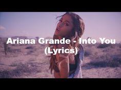 Ariana Grande - Into you (Lyrics) HD