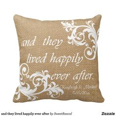 and they lived happily ever after pillows