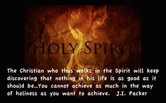 J.I. Packer quote, Romans 7, struggle against sin, Keep in Step With the Spirit