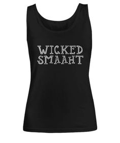 Made to order Printed and shipped from the USA Support local businesses!  We also have a t-shirt variation, check it out: https://www.etsy.com/ca/listing/526079056/wicked-smart-boston-accent-chowdah-funny   A = width B = height  Size A B Small 16 25.25 Medium 17 26.25 Large 18.5 27.25 Extra Large 19.5 28 2 Extra Large 22 28.5