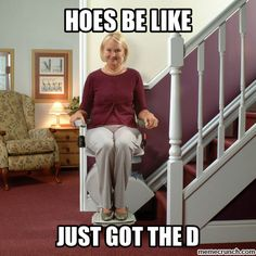 Hoes be like...Just got the d - funny ghetto pictures, funny pictures, ratchet pictures