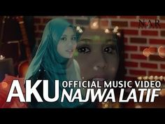 Najwa Latif - Aku (Official Music Video)