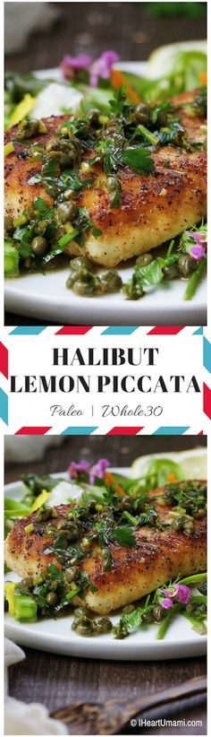 Paleo Halibut Lemon Piccata ! Golden crispy fillet with light and refreshing lemon caper sauce. Quick and easy weeknight meal. Perfect for hot summer days ! Paleo, Whole30 friendly !
