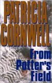 From Potter's Field (Kay Scarpetta Series #6) by Patricia Cornwell