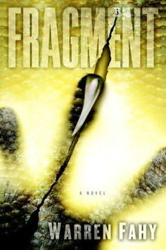 Some ecosystems are just plain evil. That's the premise of a new novel, Fragment, hitting shelves this month. It's a fun, hard science beach read, if you like monsters.