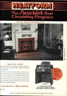 Heatilator Fireplaces, 1949. From the Association for Preservation ...