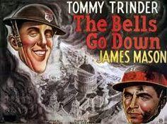The Bells Go Down (1943), Directed by Basil Dearden, Produced by Michael Balcon, Written by Roger MacDougall and Stephen Black (novel), Starring Tommy Trinder, James Mason.   http://scottgronmark.blogspot.co.uk/2017/01/ealing-studios-frightfully-arty-film.html