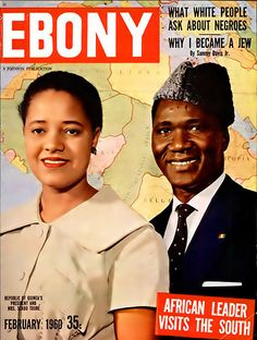 Ebony Magazine Cover 1958 | The front cover of Ebony Magazine in February 1960 featuring Guinean ...