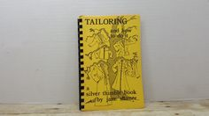 Tailoring and How to do it. 1981, Silver Thimble book, Jane Shanor, vintage book by RandomGoodsBookRoom on Etsy