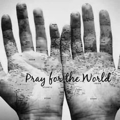 Let Us.... CONSTANTLY PRAY FOR THE THINGS HAPPENING IN THIS WORLD TODAY.....IN JESUS NAME