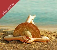 #BenceYaz plajda sere serpe uzanmaktır.