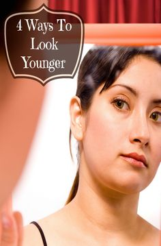 Four ways to look younger http://makobiscribe.com/four-ways-to-look-younger/