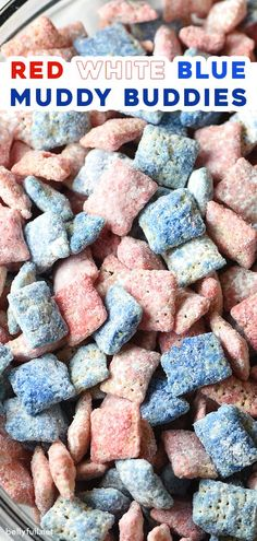 Chex Mix Muddy Buddies with a holiday flair for the of July! The most delicious and addicting snack or dessert ever! Chex Mix Muddy Buddies, Muddy Buddies Recipe, 4th Of July Desserts, Fourth Of July Food, Memorial Day Desserts, The Birth Of Christ, Holly Berries, Chow Chow, Christmas Time