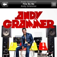 Andy Grammar- Fine By Me