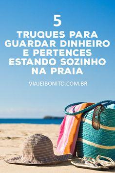 Truques para guardar dinheiro e pertences estando sozinho na praia