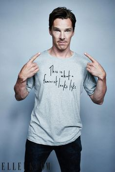 Now THIS is what a feminist looks like #ellefeminism #BenedictCumberbatch http://on.elleuk.com/1FQ1nGg