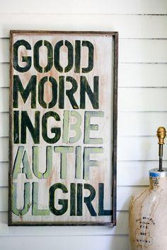 """Good morning beautiful girl"""