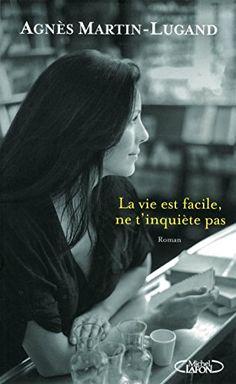 La vie est facile, ne t'inquiète pas de Agnès Martin-Lugand http://www.amazon.fr/dp/2749923867/ref=cm_sw_r_pi_dp_Og1Uwb00J7TFQ