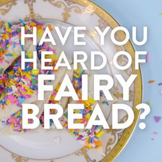 Have you heard of this delicious Australian snack staple called fairy bread? It's a simple treat made with bread, butter, and a heavy handful of sprinkles, making this one of our new favorite go-to after-school sweets . . . or for breakfast, as is the Dutch custom!