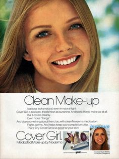 Cover girl medicated make up ad - 8 X xx inches of a colored ad. Clean make up. Cover Girl SUSIE BLAKELY on Ingenue magazine. Cover girl, medicated make up by Noxzema Makeup Ads, Clean Makeup, Cover Girl Makeup, Light Covers, Teen Models, Covergirl, Vintage Ads, Natural Light, Something To Do