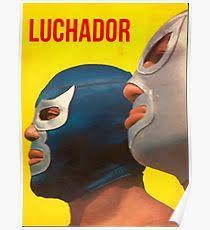 Image result for mexican wrestling poster Wrestling Posters, Close Up, Mexican, Image, Mexicans