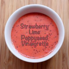 Strawberry Lime Poppy Seed Vinaigrette - Sub the honey with splenda and this would be a lovely fruity dressing for many a salad.