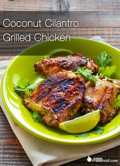 Coconut Cilantro Grilled Chicken - Easy for weeknights and healthy grilled chicken recipe. Meaty chicken thighs marinated in sweet zesty marinade of coconut milk, lime juice and fresh cilantro. Chicken breasts will work too. Kid friendly. Only 102 calories a piece.