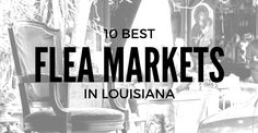 Louisiana kills it when it comes to flea markets. Tons of people flock to these marketplaces to find deals on things they didn't even know existed! We have prepared a list of the 10 best flea markets in Louisiana to give you a head start on your next bargain hunting adventure — and be sure […]