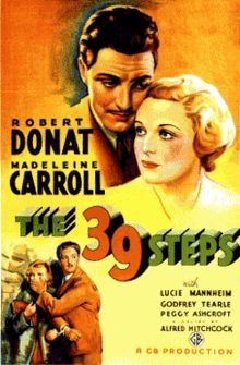 """Alfred Hitchcock's THE 39 STEPS is a must-see classic. it has more than one Canadian connection. Its tagline was """"The MAN who put the MAN in roMANce""""….  Seriously, why WOULDN'T you want to see this movie?  Screening tonight (July 10) at 8:15pm, on 35mm. Join us!"""