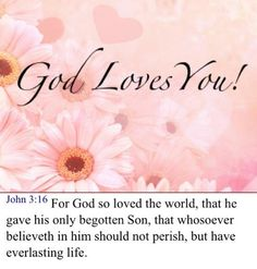 GOD lives you, cr: I love you- faith. Inspirational Bible Quotes, Words Of Encouragement, Christian Encouragement, Word Of Faith, Everlasting Life, Real Life Quotes, God Prayer, God Loves You, Praise The Lords