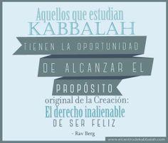 Aquellos que estudian Kabbalah tienen la oportunidad de alcanzar el propósito original de la Creación: El derecho inalienable de ser feliz – #RavBerg #Kabbalah