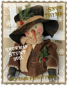 ***NEW*** Snow Thyme Snowman Stump Doll Pattern-Snowman,Snow,Christmas,Winter,Old Road Primitives,ePattern,