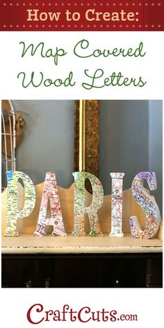 Create map letters with custom wood letters standing and printed maps. Celebrate your favorite places with DIY map letters. Wood Letter Crafts, Diy Letters, Wood Letters, Wood Crafts, Map Projects, Diy Craft Projects, Craft Tutorials, Craft Ideas, Decor Ideas